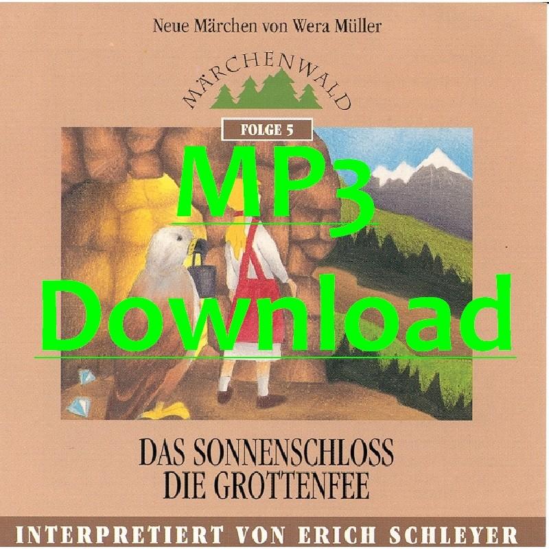 """SCHLEYER ERICH - Maerchenwald Folge 5 """"Das Sonnenschloss & Die Grottenfee"""" - MP3"""