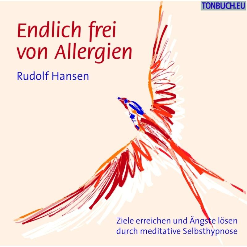 HANSEN RUDOLF - Endlich frei von Allergien