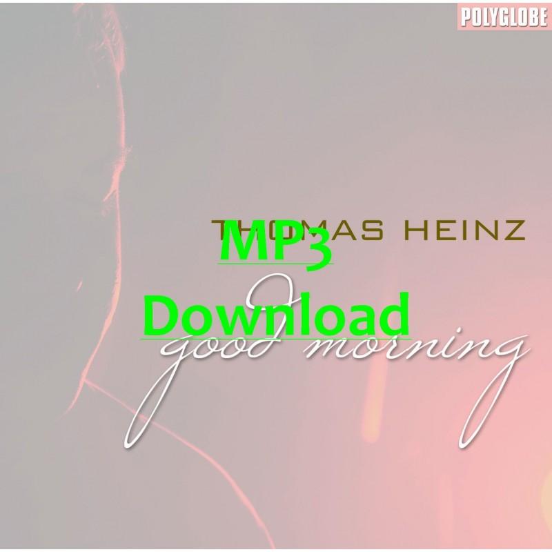 THOMAS HEINZ - Good Morning - MP3