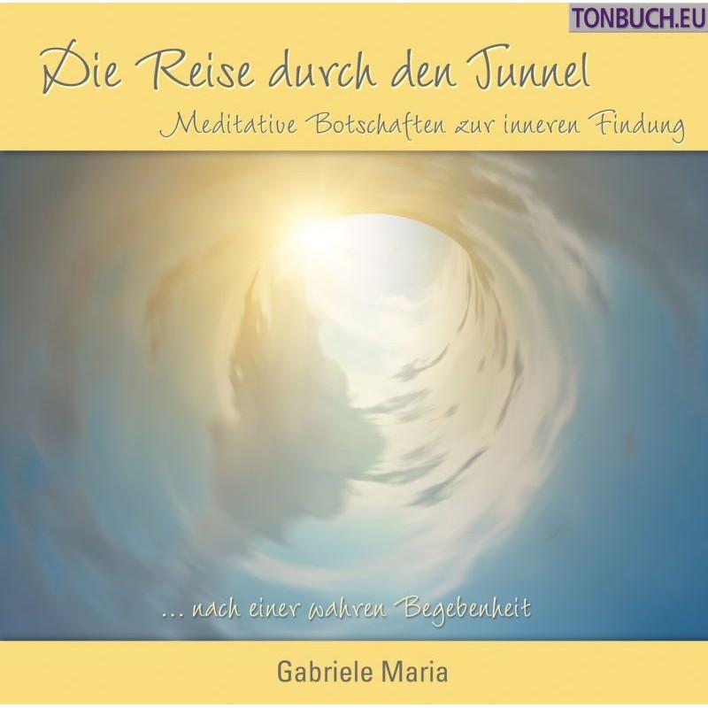GABRIELE MARIA - Die Reise durch den Tunnel