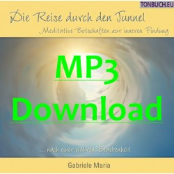 GABRIELE MARIA - Die Reise durch den Tunnel - MP3