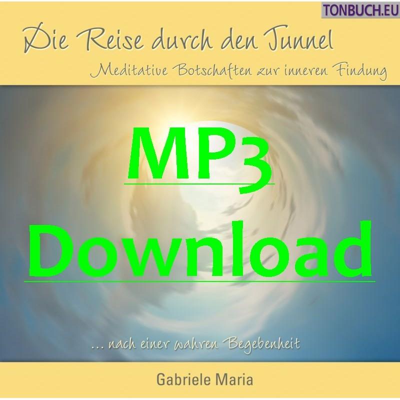 GABRIELE MARIA - Die Reise durch den Tunnel - MP3