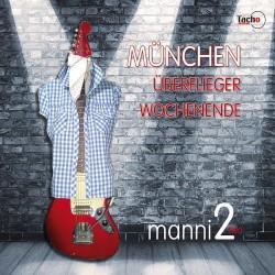 MANNI2 - MÃœNCHEN -  Single CD 11377