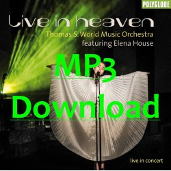 THOMAS S. WMO feat. ELENA HOUSE - LIVE IN HEAVEN - MP3