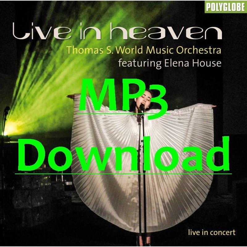 THOMAS S. WMO feat. ELENA HOUSE - LIVE IN HEAVEN - MP3