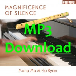 MARIA MA  / FLO RYAN - Magnificence of Silence - MP3