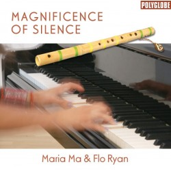 MARIA MA  / FLO RYAN - Magnificence of Silence - CD