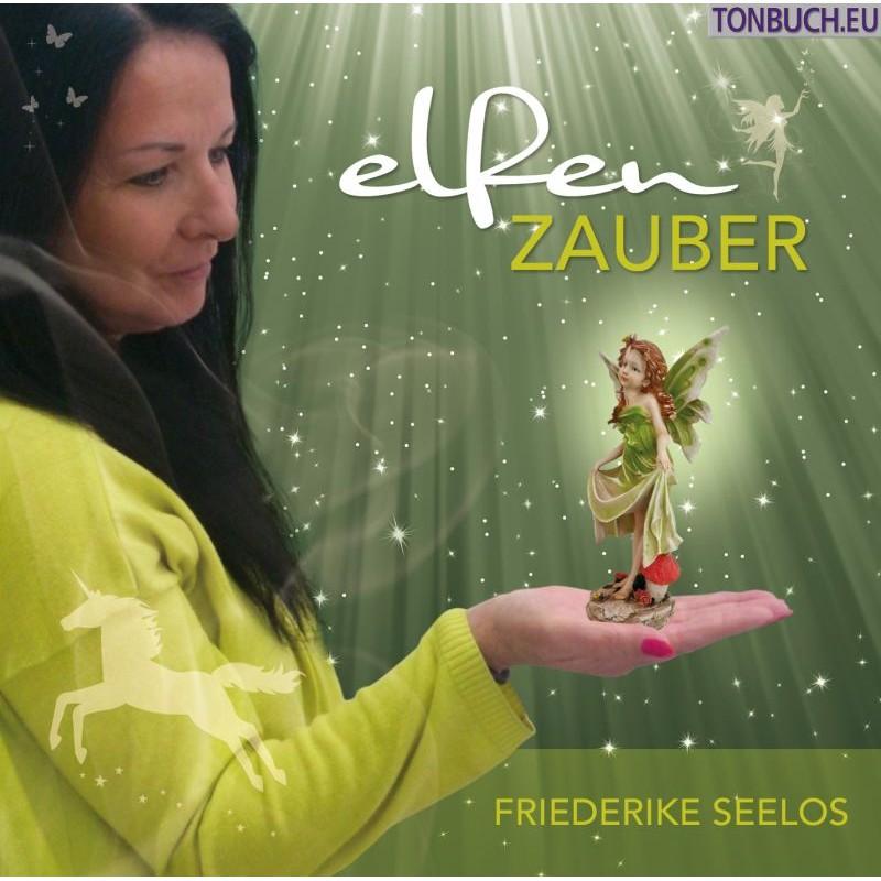 SEELOS FRIEDERIKE - Elfenzauber - Kindermeditationen