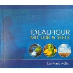 HOEFLER EVA MARIA - Idealfigur mit Leib und Seele - Taschenbuch