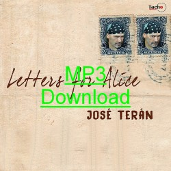 TERAN JOSE - Letters for Alice - MP3