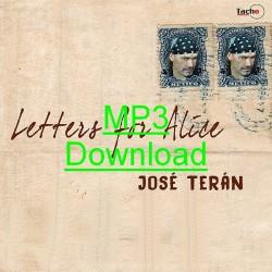 TERAN JOSE - Letters for Alice - MP3