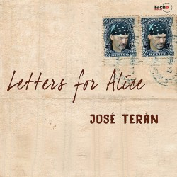 TERAN JOSE - Letters for Alice - CD