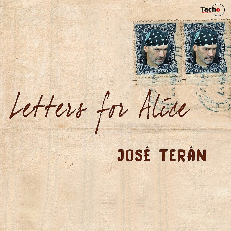 TERAN JOSE - Letters for Alice - CD