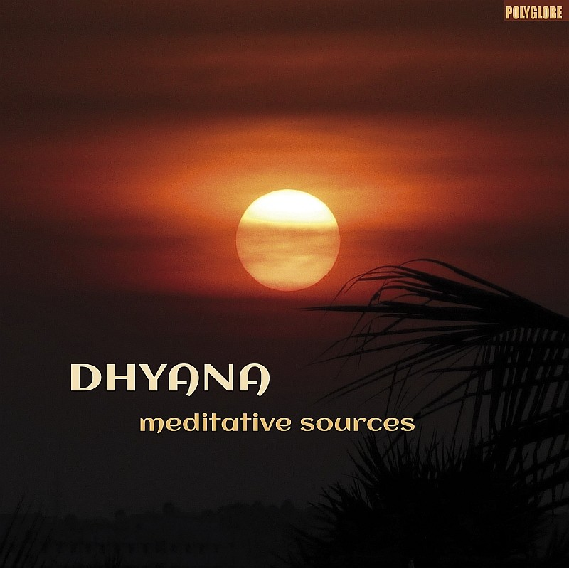 DHYANA - meditative sources - CD