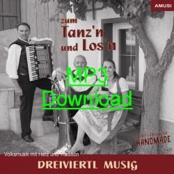 DREIVIERTL MUSIG - Zum Tanz'n und Los'n - MP3