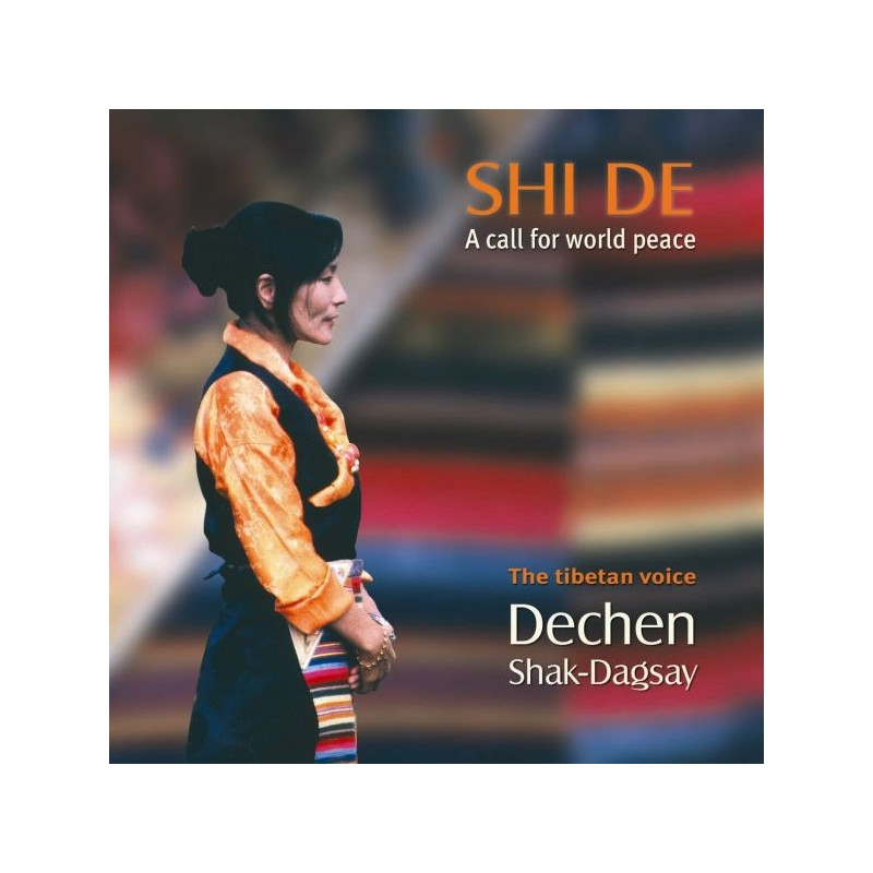 SHAK-DAGSAY DECHEN - Shi De - CD