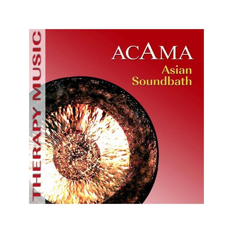 ACAMA - Asian Soundbath
