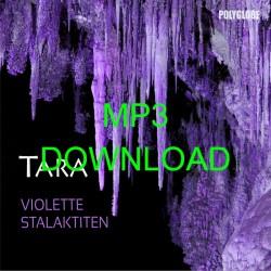 TARA - Violette Stalaktiten...