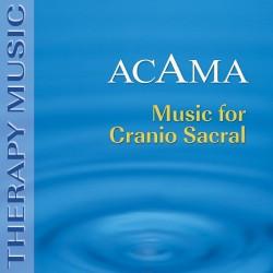 ACAMA - MUSIC FOR CRANIO...