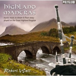 WATT ROBERT - Highland Mantras