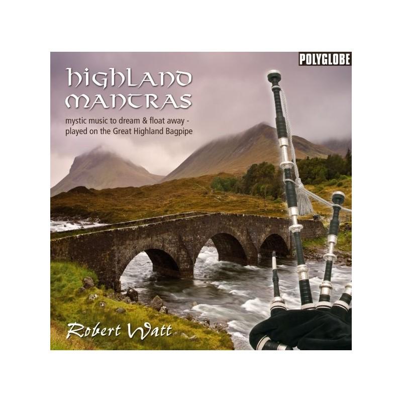 WATT ROBERT - Highland Mantras